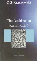 Cover for 'The Archives at Kanonicza 5'