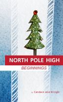 Cover for 'North Pole High: Beginnings'
