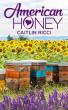 American Honey by Caitlin Ricci