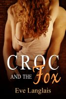 Eve Langlais - Croc and the Fox