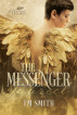 The Messenger by TM Smith