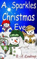 B.A. Landtroop - A Sparkles Christmas Eve