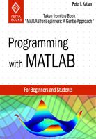 "Cover for 'Programming with MATLAB: Taken From the Book ""MATLAB for Beginners: A Gentle Approach""'"
