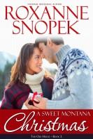 Roxanne Snopek - A Sweet Montana Christmas