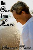 Beau to Beau Books - His One True Love