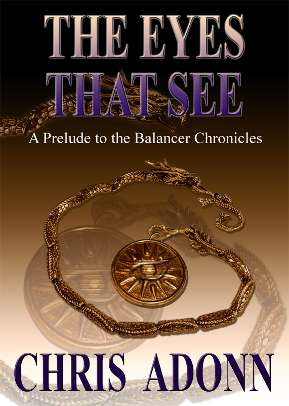 The Eyes that See - A Prelude to the Balancer Chronicles