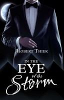 Robert Thier - In the Eye of the Storm