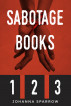 Sabotage Books 1 2 and 3: Recognize Commitment Phobia and Experience a Healthy Relationship by Johanna Sparrow