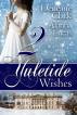 2 Yuletide Wishes by Deneane Clark & Alanna Lucas