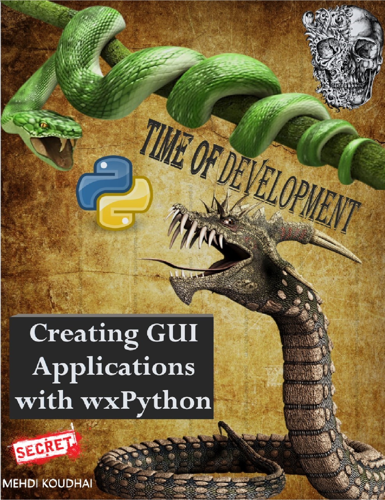 Creating GUI Applications with wxPython, an Ebook by MEHDI KOUDHAI
