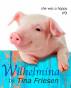 Wilhelmina by Tina Friesen