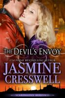 Jasmine Cresswell - The Devil's Envoy (Scandalous Heroines)