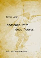 Cover for 'Landscape With Dead Figures'
