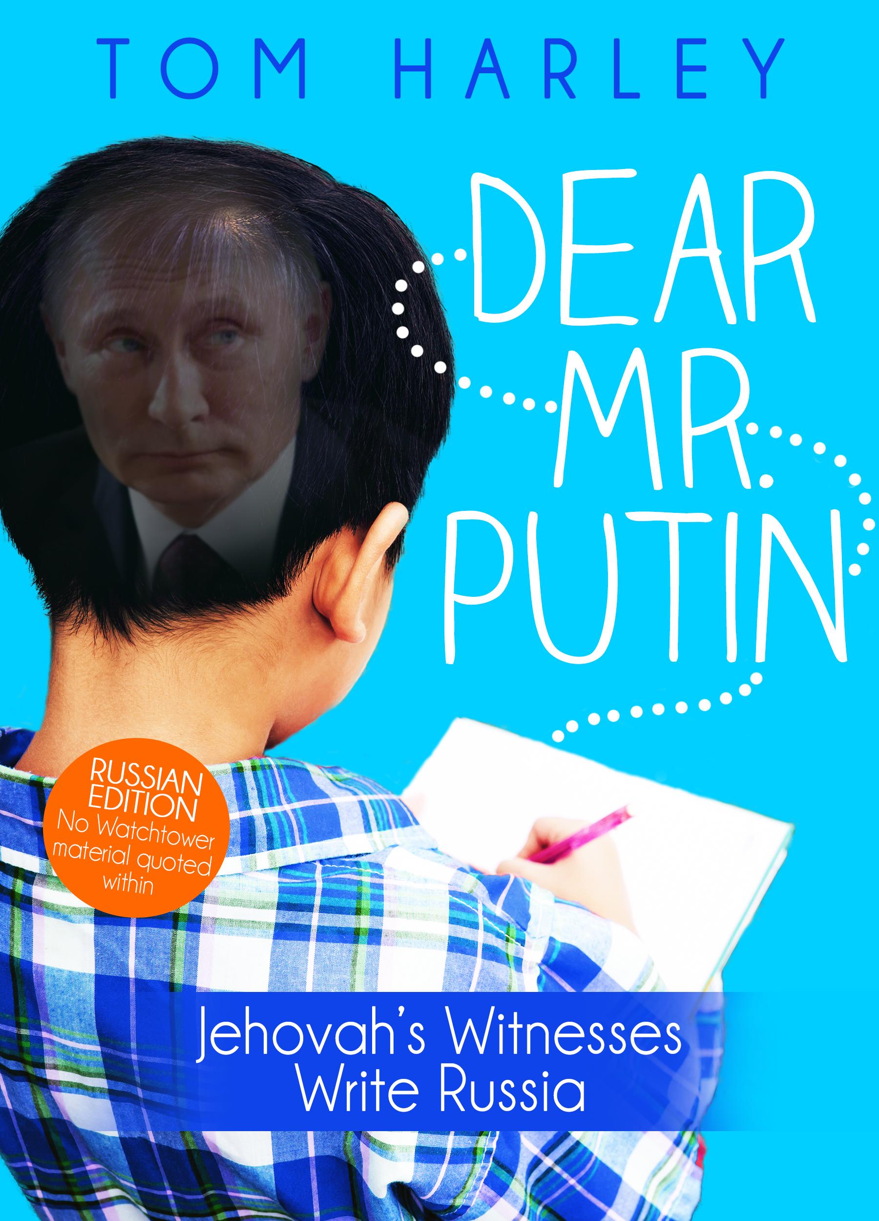 Smashwords – Dear Mr  Putin - Jehovah's Witnesses Write Russia