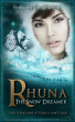 Rhuna, The Snow Dreamer - Book 5 of A Quest for Ancient Wisdom by Barbara Underwood