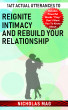 1417 Actual Utterances to Reignite Intimacy and Rebuild Your Relationship by Nicholas Mag