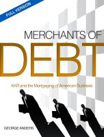 George Anders - Merchants of Debt: KKR and the Mortgaging of American Business--The Full Version