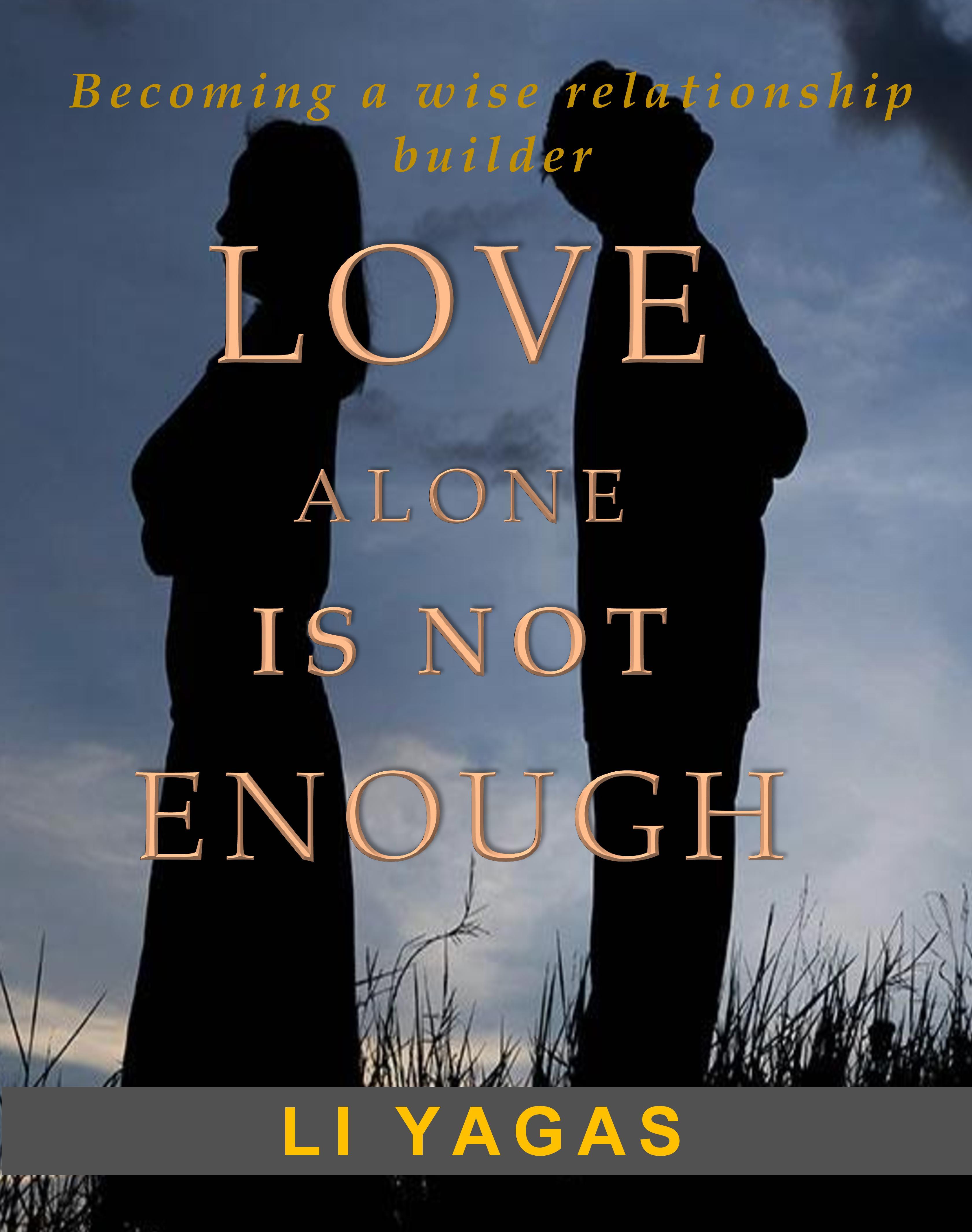 3b5dc62386fd Smashwords – Love Alone Is not Enough – a book by Li Yagas
