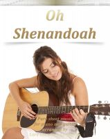 Pure Sheet Music - Shenandoah Pure sheet music for piano and guitar arranged by Lars Christian Lundholm