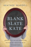 Heather Wardell - Blank Slate Kate (Toronto Series #7)