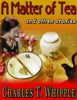 Cover for 'A Matter of Tea and other stories'