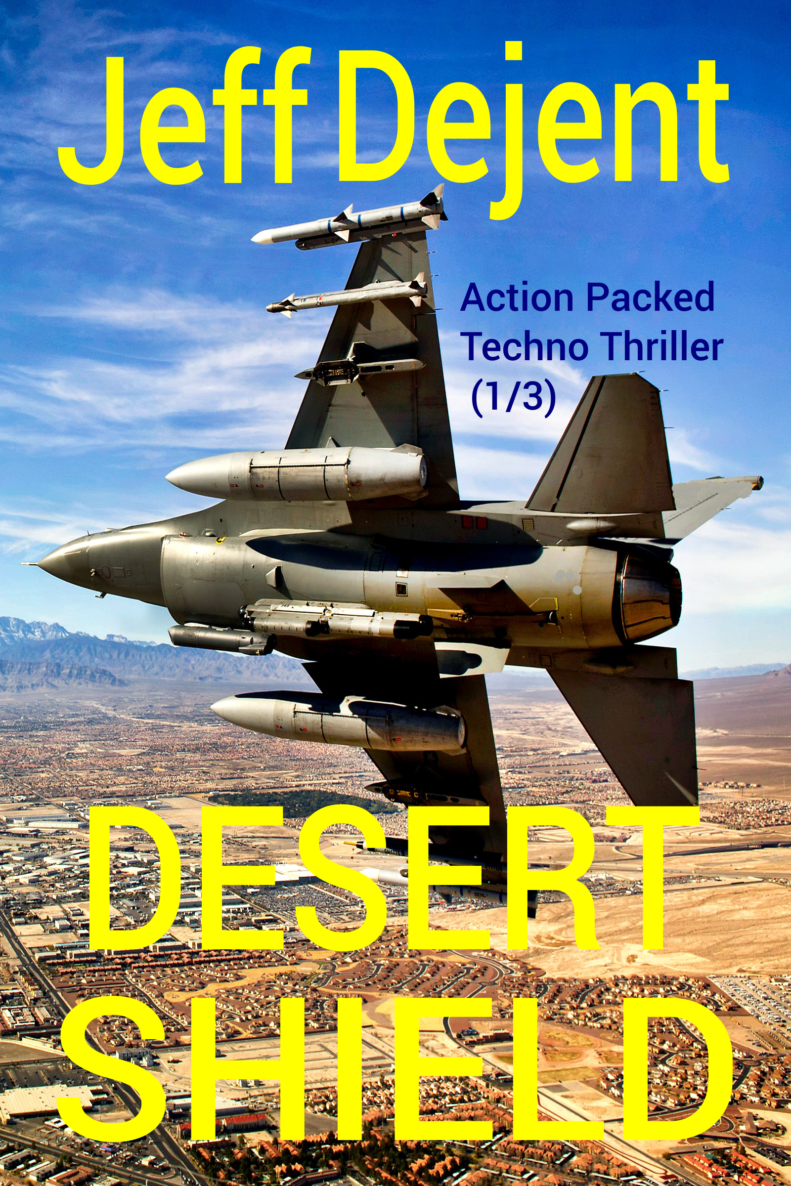 Desert Shield Action Packed Techno Thriller Part 1