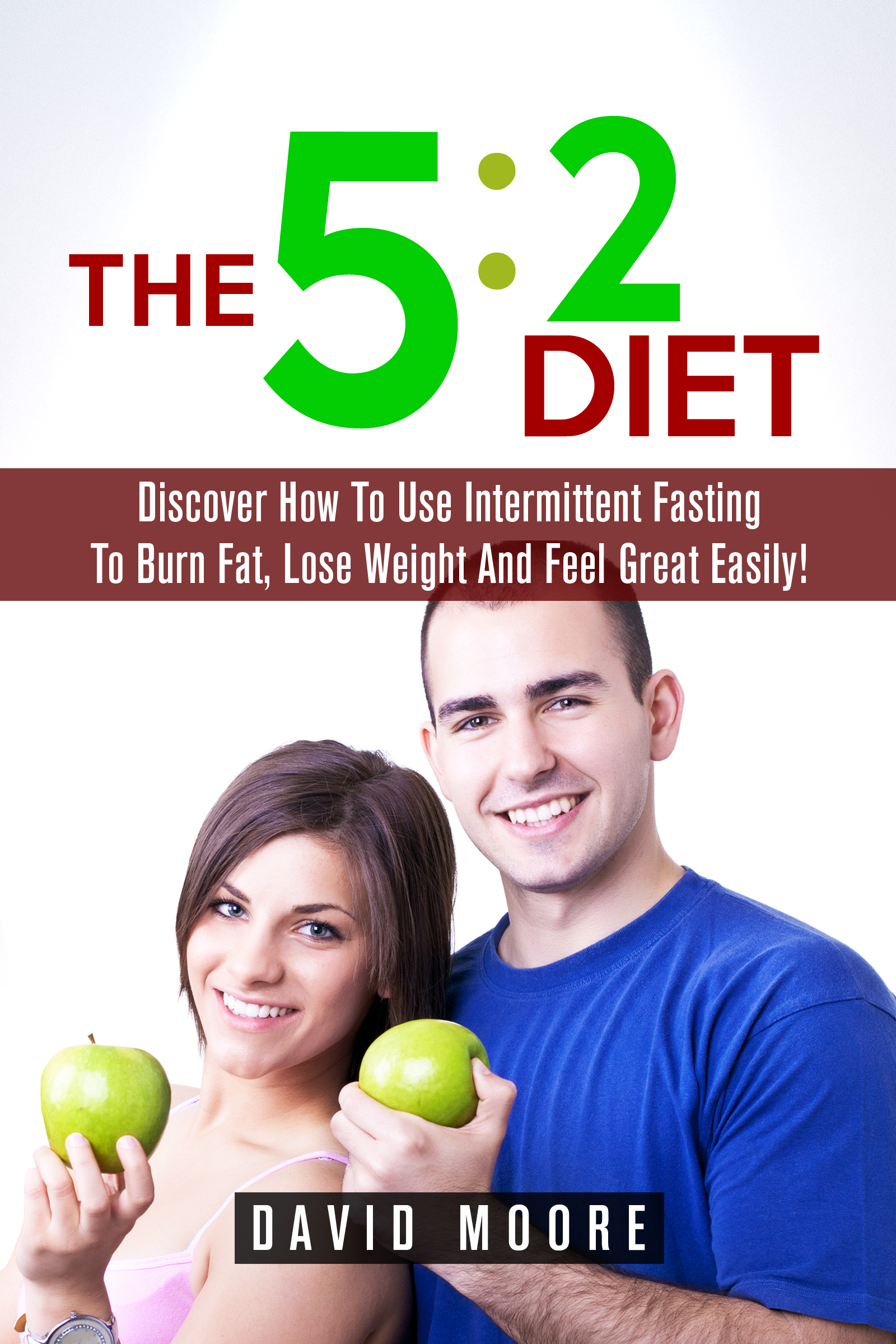 Smashwords 5 2 Diet Discover How To Use Intermittent Fasting To