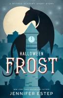Jennifer Estep - Halloween Frost
