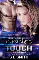 S.E. Smith - Gracie's Touch:  Zion Warriors Book 1