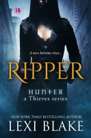 Lexi Blake - Ripper, Hunter: a Thieves Series, Book 1