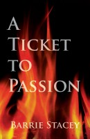 Barrie Stacey - A Ticket to Passion