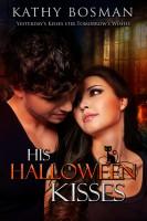 Kathy Bosman - His Halloween Kisses