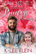 Valentine's Day with Princess Petunia by K-lee Klein