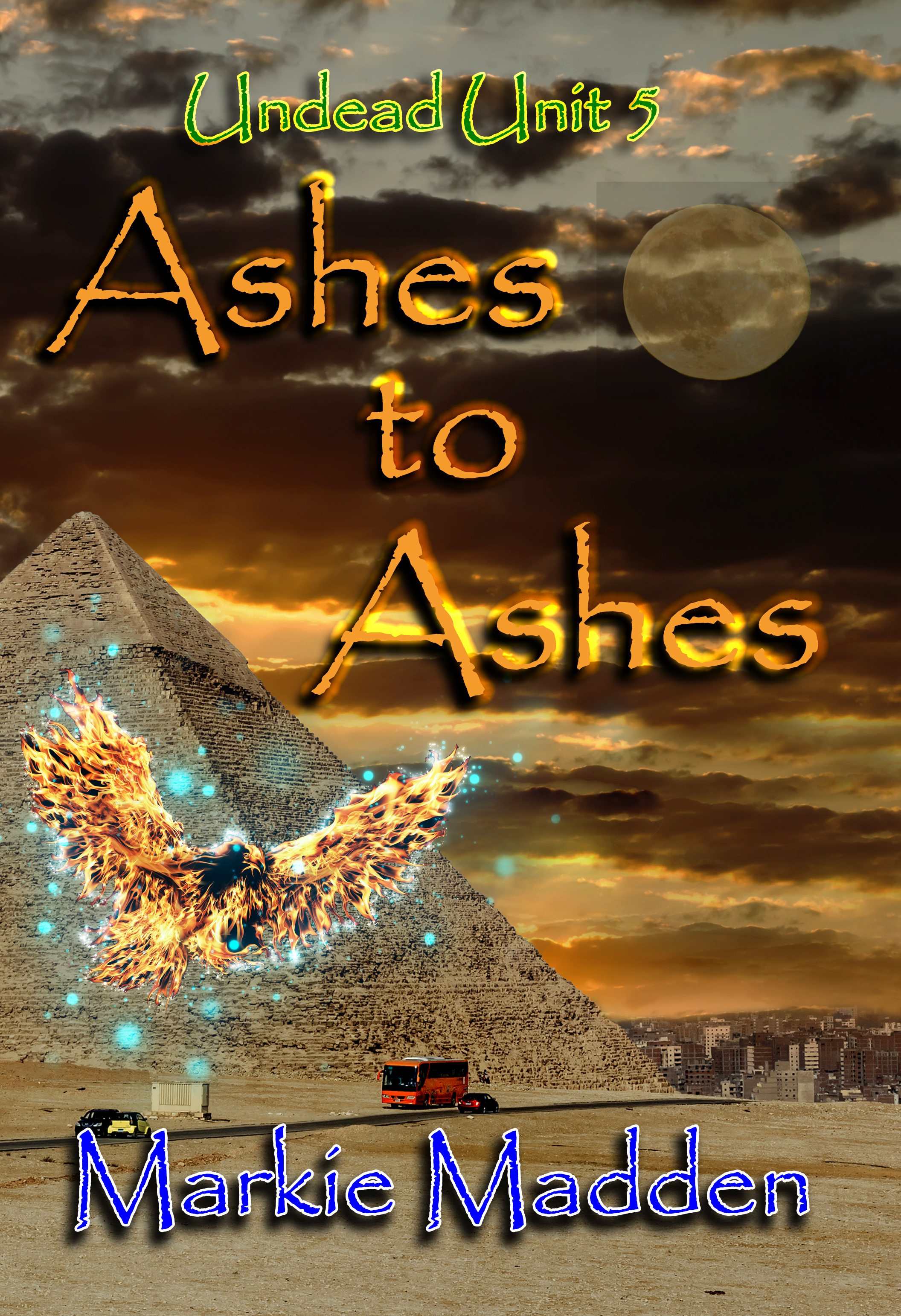 Ashes to Ashes, an Ebook by Markie Madden