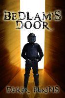 Derek Elkins - Bedlam's Door
