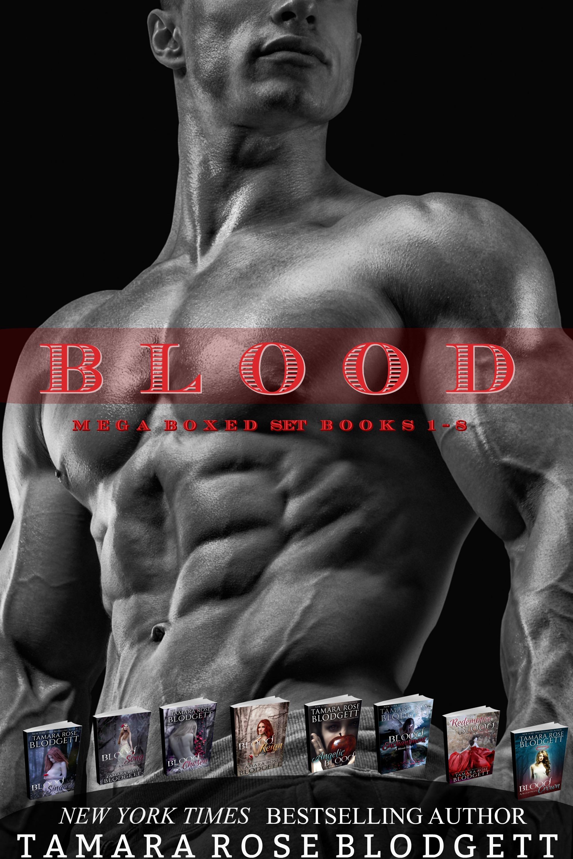The Blood Series Mega Boxed Set (Books 1-8), an Ebook by Tamara Rose  Blodgett