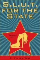 A. Vivian Vane - SLUT for the State