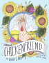 Chickenfriend by Penny S. Roth