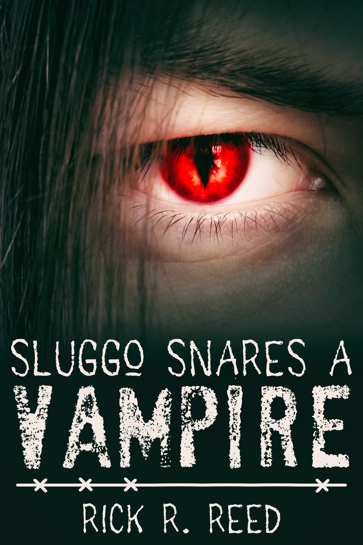 Sluggo Snares A Vampire By Rick Reed