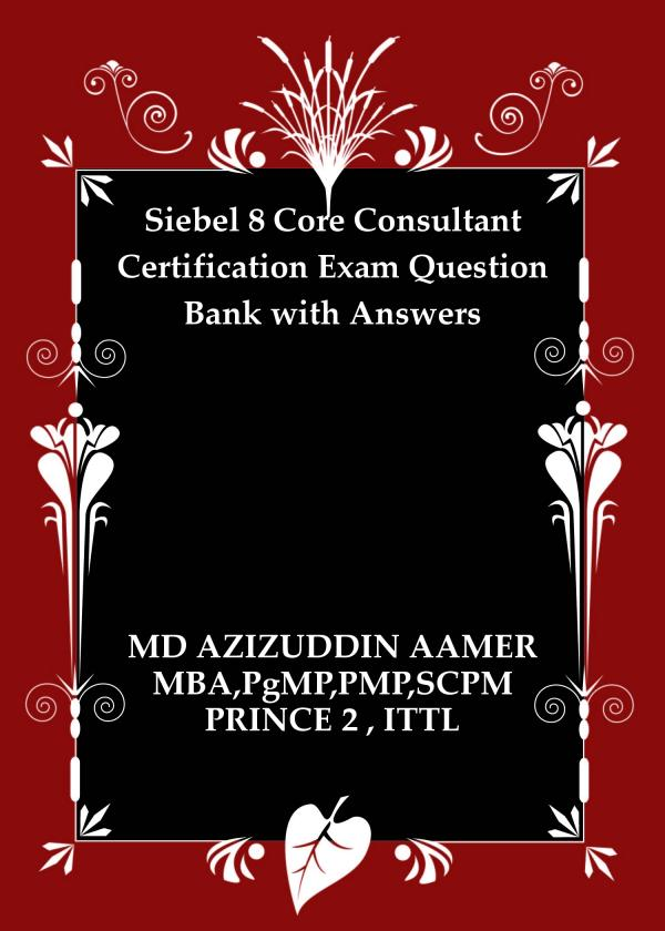 Smashwords Siebel 8 Core Consultant Certification Exam Question