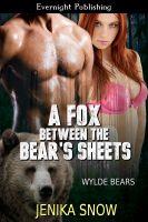 Jenika Snow - A Fox Between the Bear's Sheets