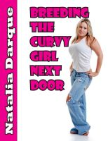 Natalia Darque - Breeding the Curvy Girl Next Door