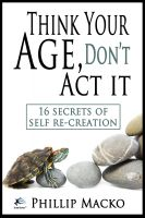 Cover for 'Think Your Age, Don't Act It'