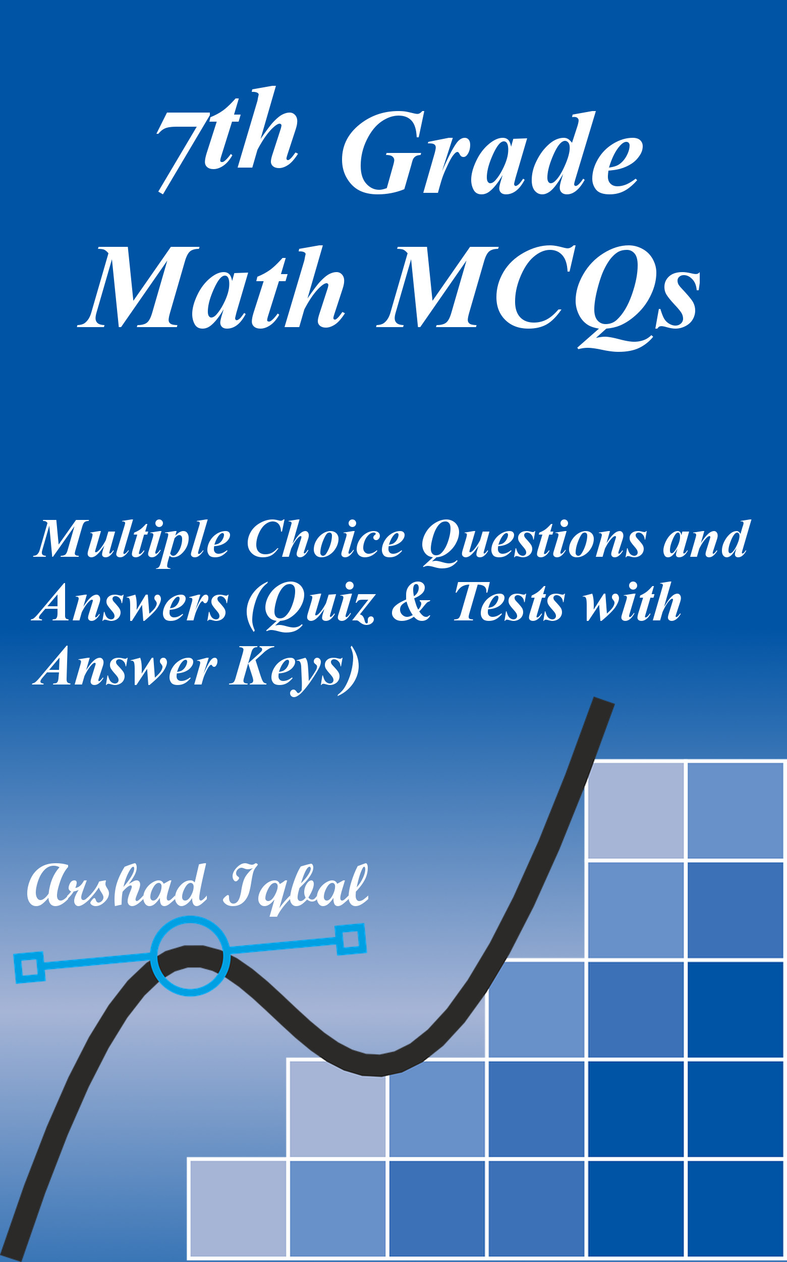 Smashwords – 7th Grade Math MCQs: Multiple Choice Questions and ...