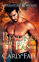 Carly Fall - Beyond the Past (A Paranormal Military Romance)