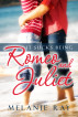 It Sucks Being Romeo and Juliet by Melanie Ray