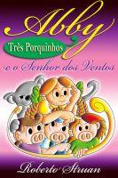 Roberto Struan - Abby e os Três Porquinhos e o Senhor dos Ventos (Versão Portuguesa)