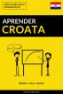 Aprender Croata - Rápido / Fácil / Eficaz: 2000 Vocablos Claves by Pinhok Languages