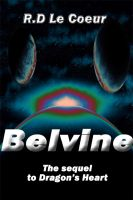RD Le Coeur - Belvine-the sequel to Dragon's Heart
