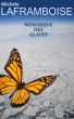 Monarque des glaces by Michele Laframboise